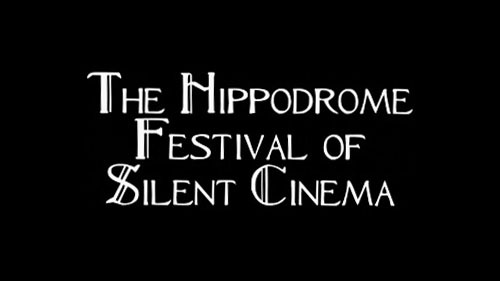 The Hippodrome Festival of Silent Cinema